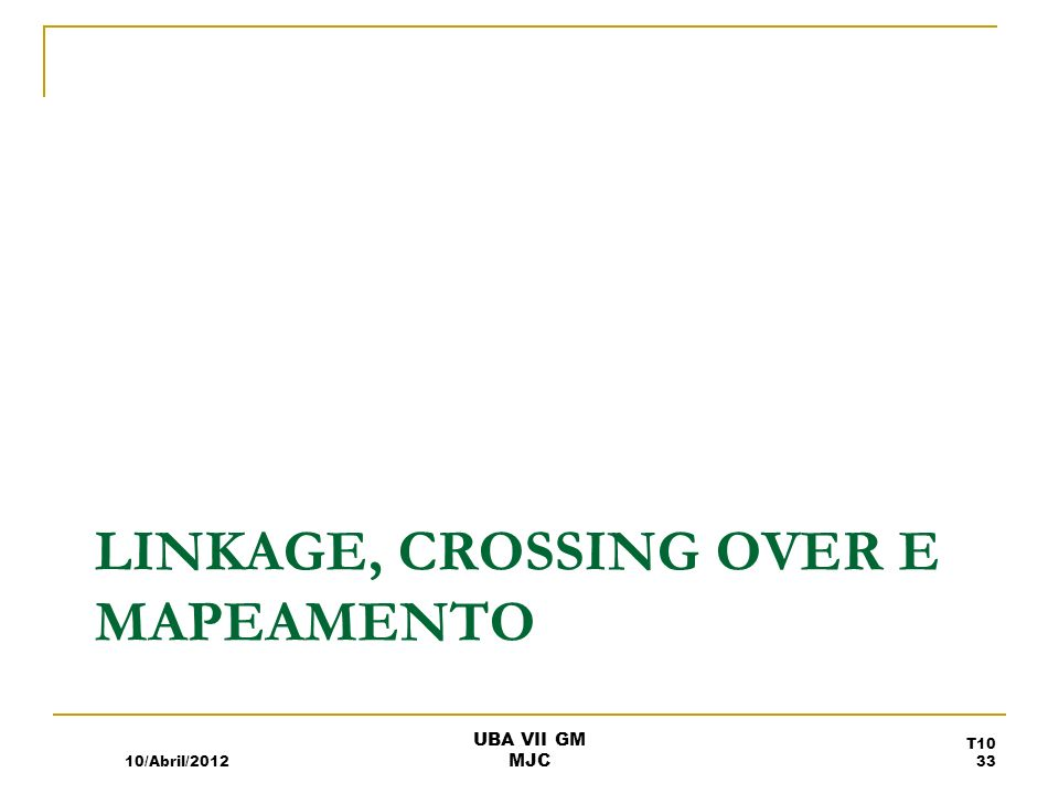 Linkage, Crossing Over e Mapeamento