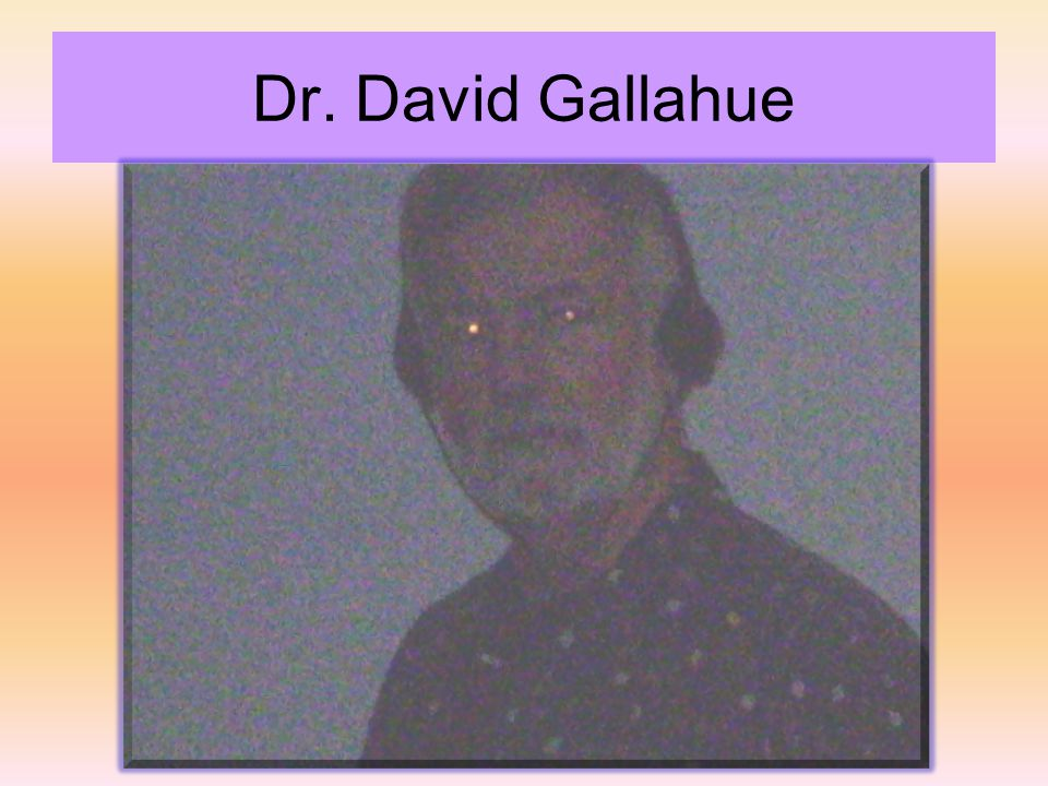 Dr. David Gallahue