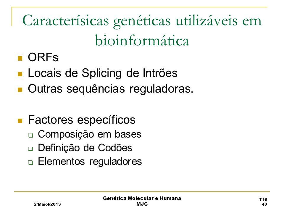 Caracterísicas genéticas utilizáveis em bioinformática