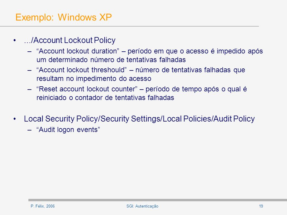 Exemplo: Windows XP .../Account Lockout Policy