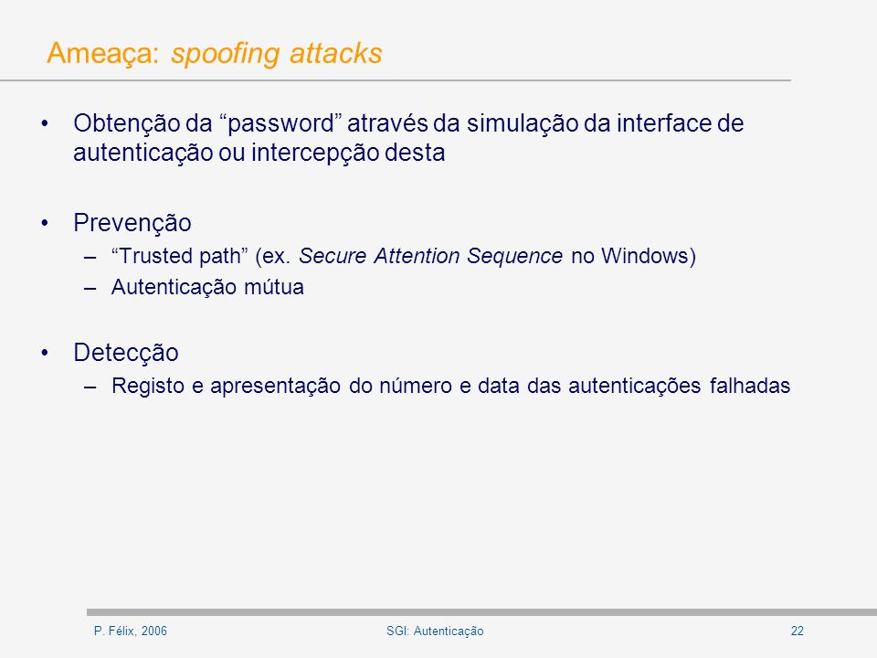 Ameaça: spoofing attacks