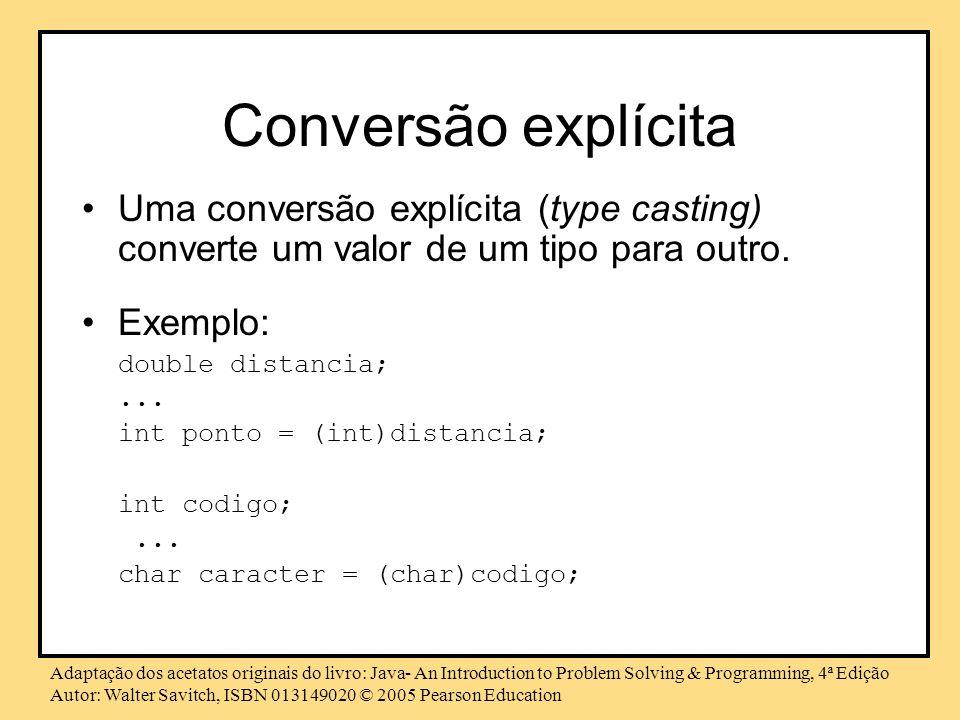 Conversão explícitaUma conversão explícita (type casting) converte um valor de um tipo para outro. Exemplo: