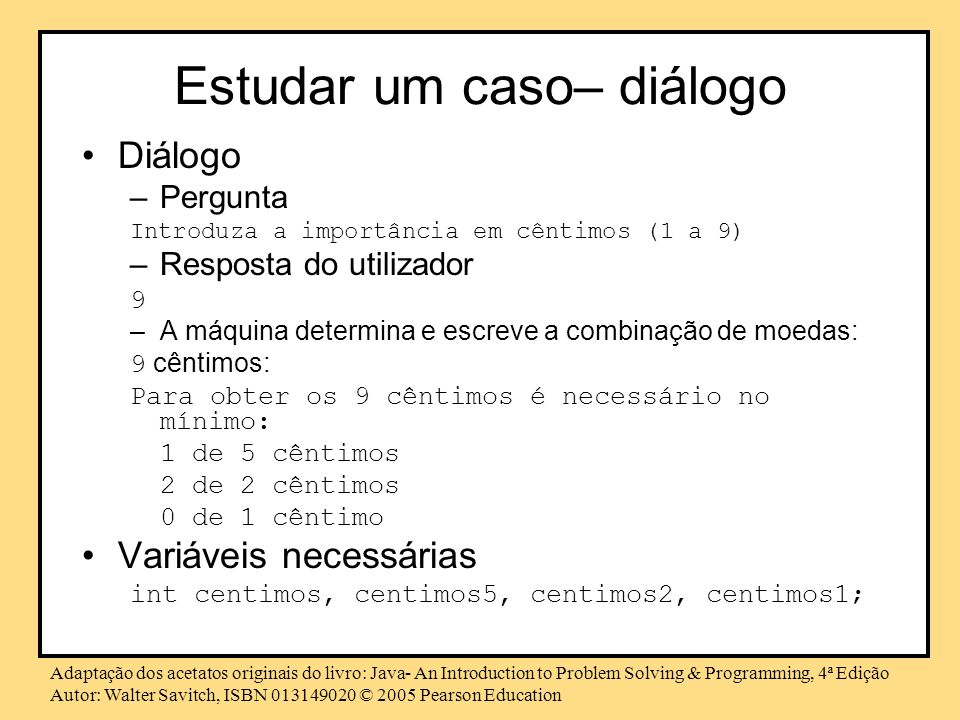 Estudar um caso– diálogo