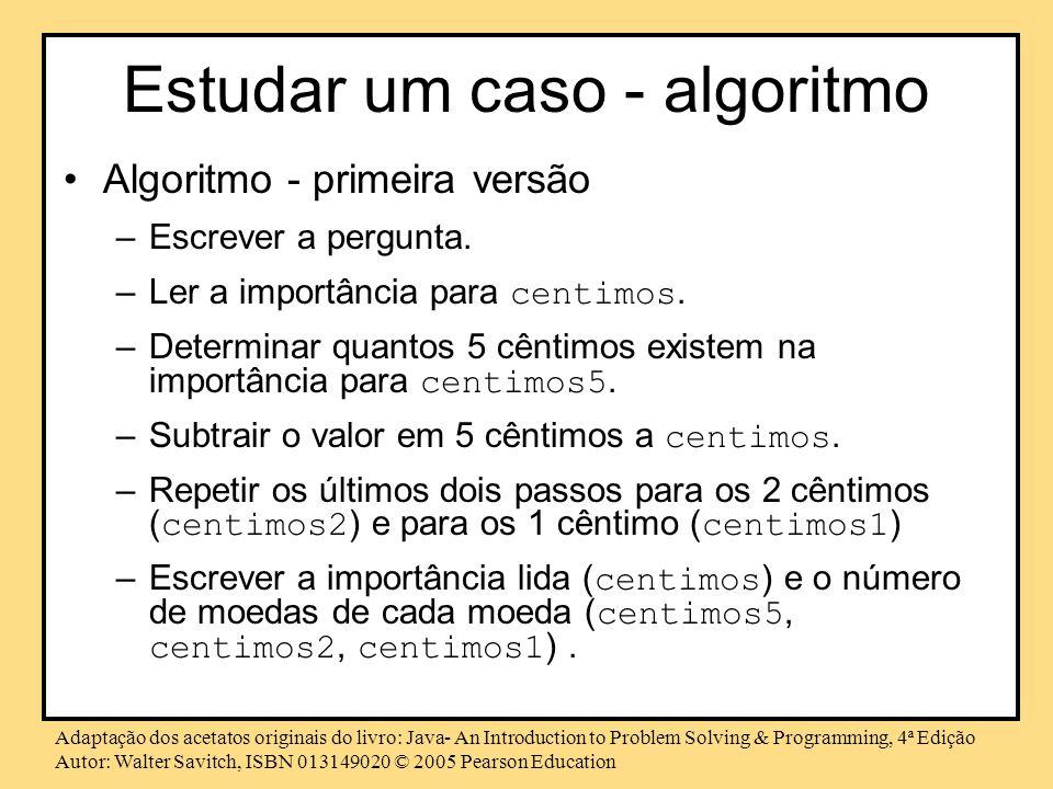Estudar um caso - algoritmo