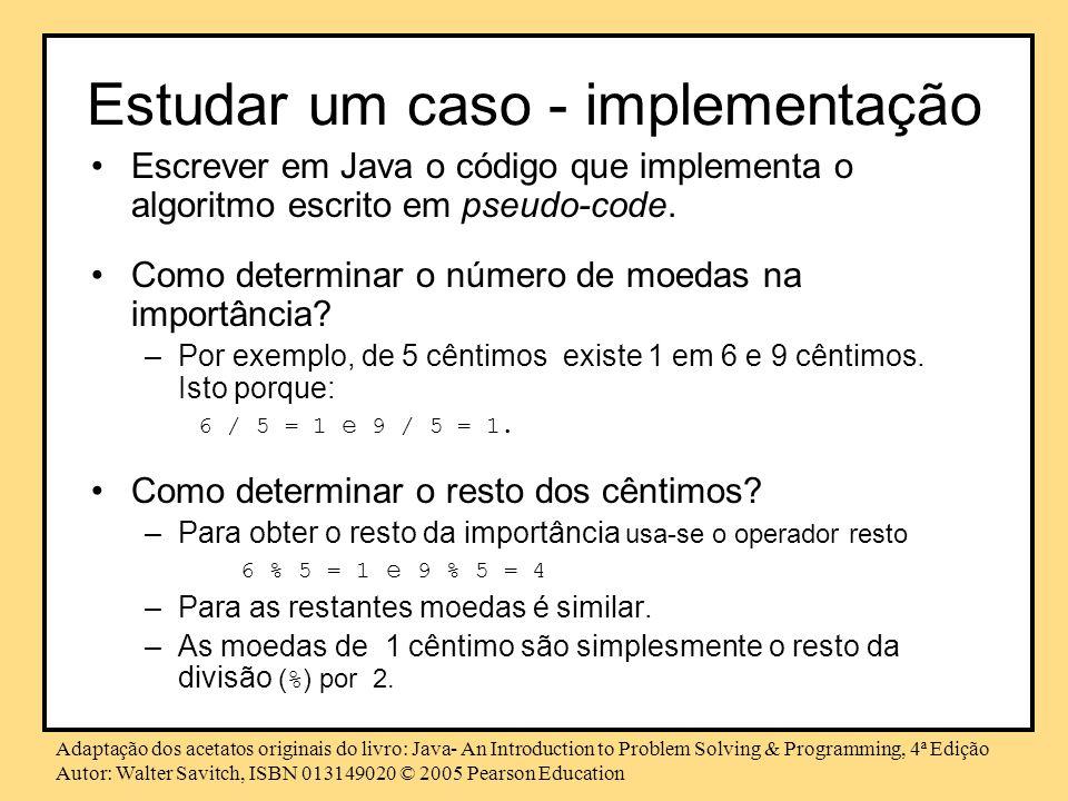 Estudar um caso - implementação