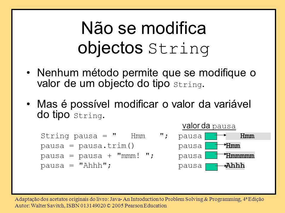 Não se modifica objectos String