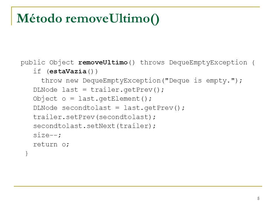 Método removeUltimo()