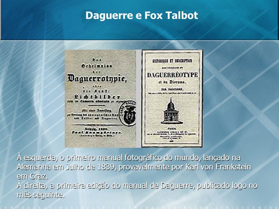 Daguerre e Fox Talbot