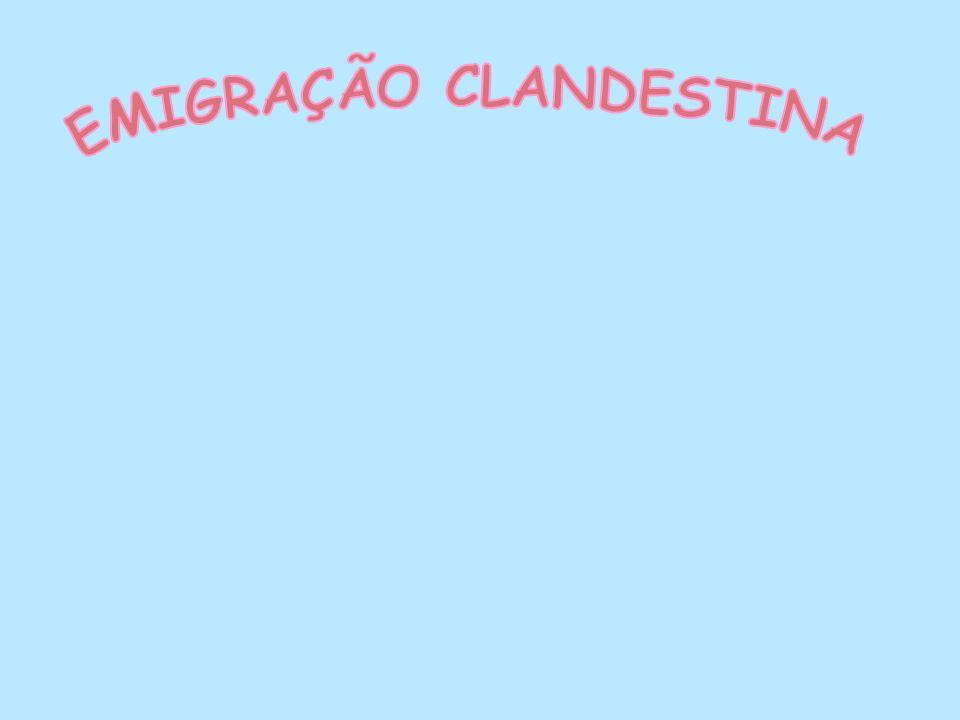 EMIGRAÇÃO CLANDESTINA