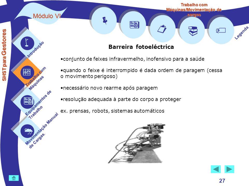 Trabalho com Máquinas/Movimentação de cargas Barreira fotoeléctrica