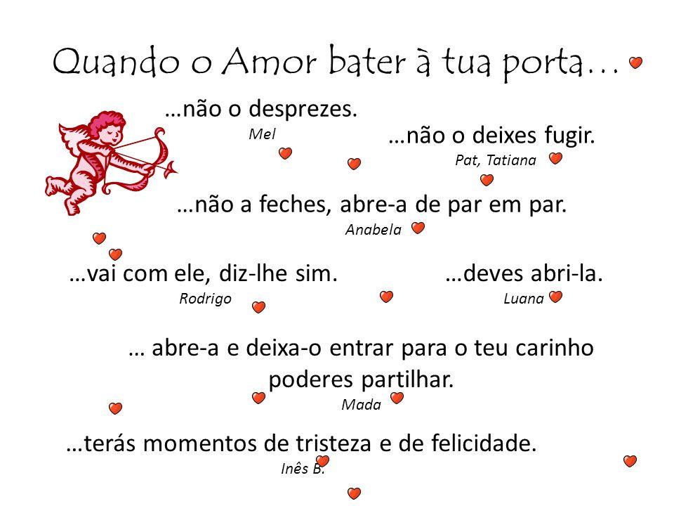Quando O Amor Enche O Coração Não Deixa: Dia Dos Namorados 14 De Fevereiro De Ppt Carregar