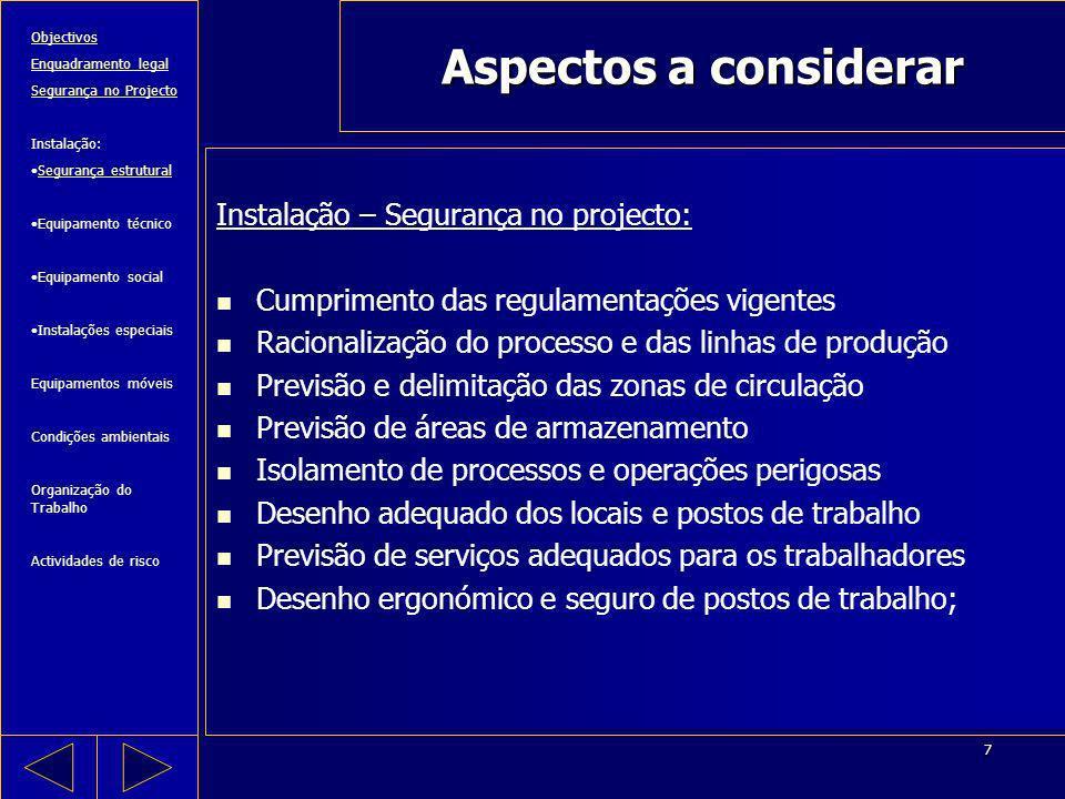 Aspectos a considerar Instalação – Segurança no projecto: