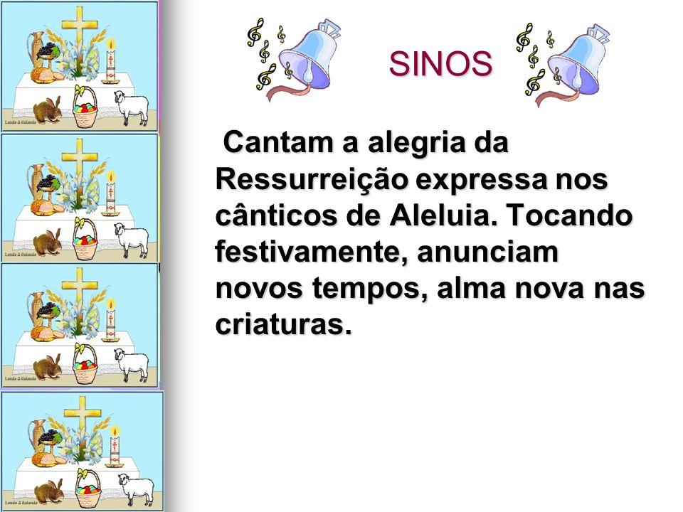 SINOS Cantam a alegria da Ressurreição expressa nos cânticos de Aleluia.