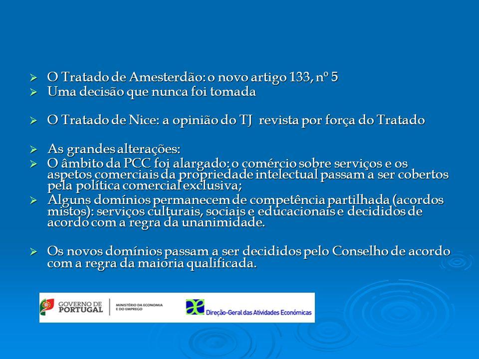 O Tratado de Amesterdão: o novo artigo 133, nº 5