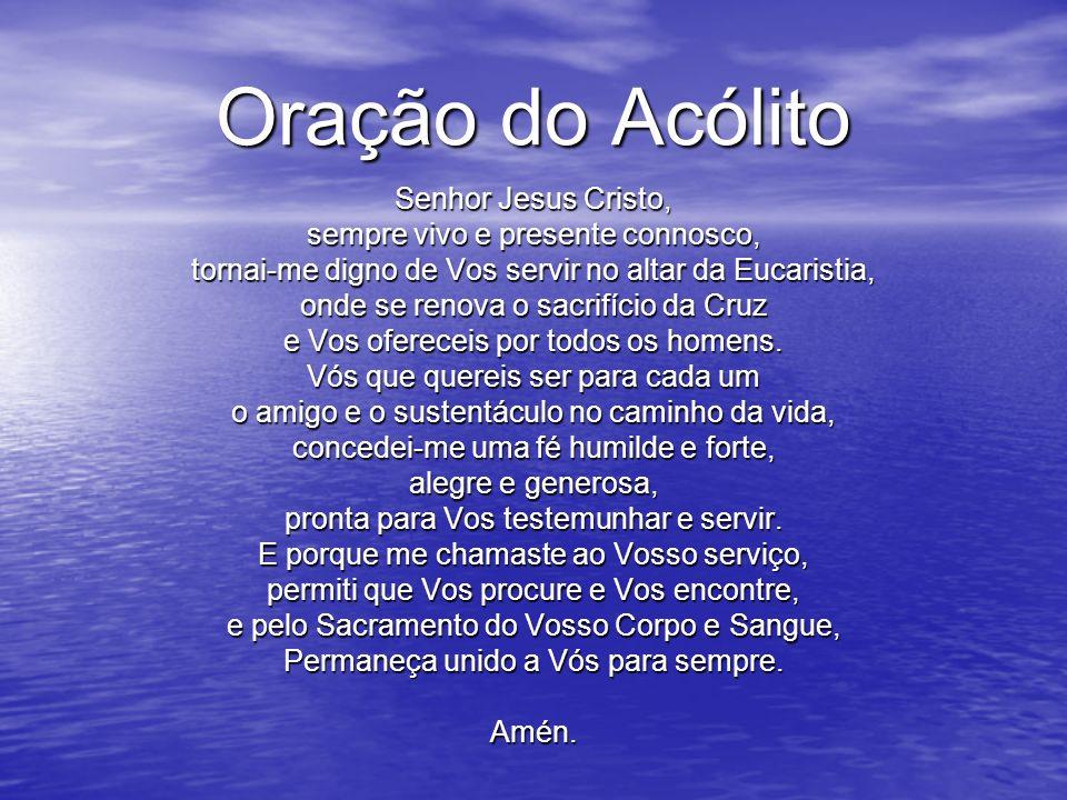 Oração do Acólito Senhor Jesus Cristo,