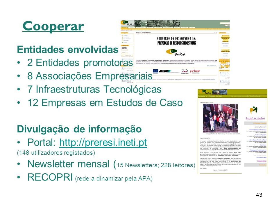 Cooperar Entidades envolvidas 2 Entidades promotoras