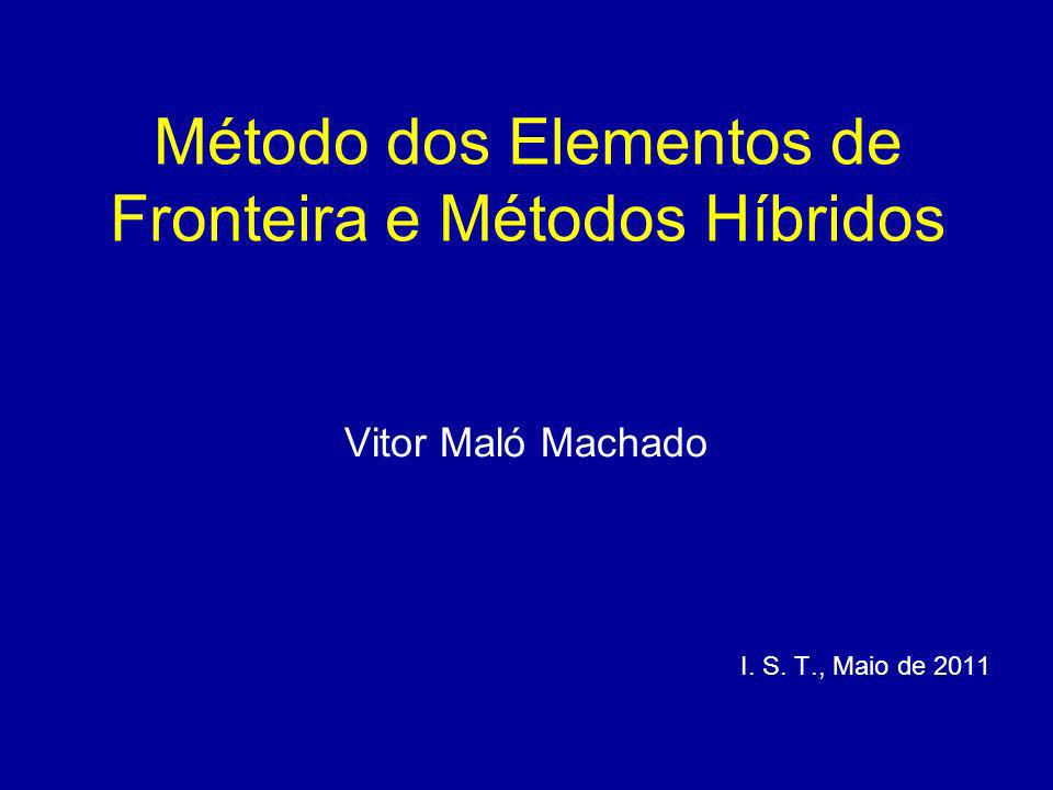 Método dos Elementos de Fronteira e Métodos Híbridos