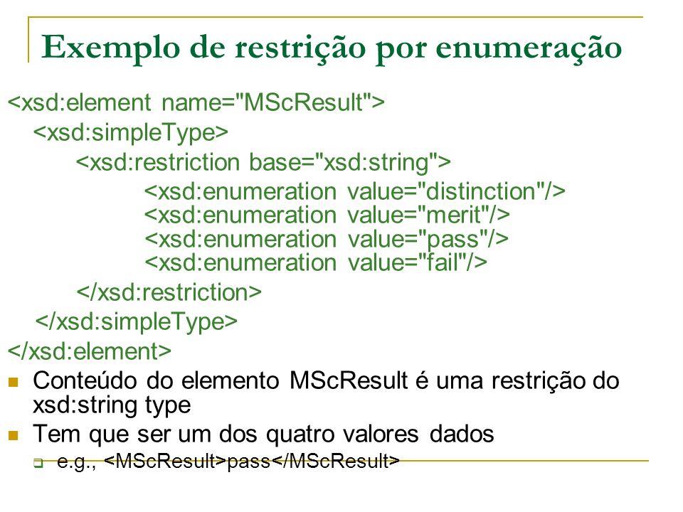 Exemplo de restrição por enumeração