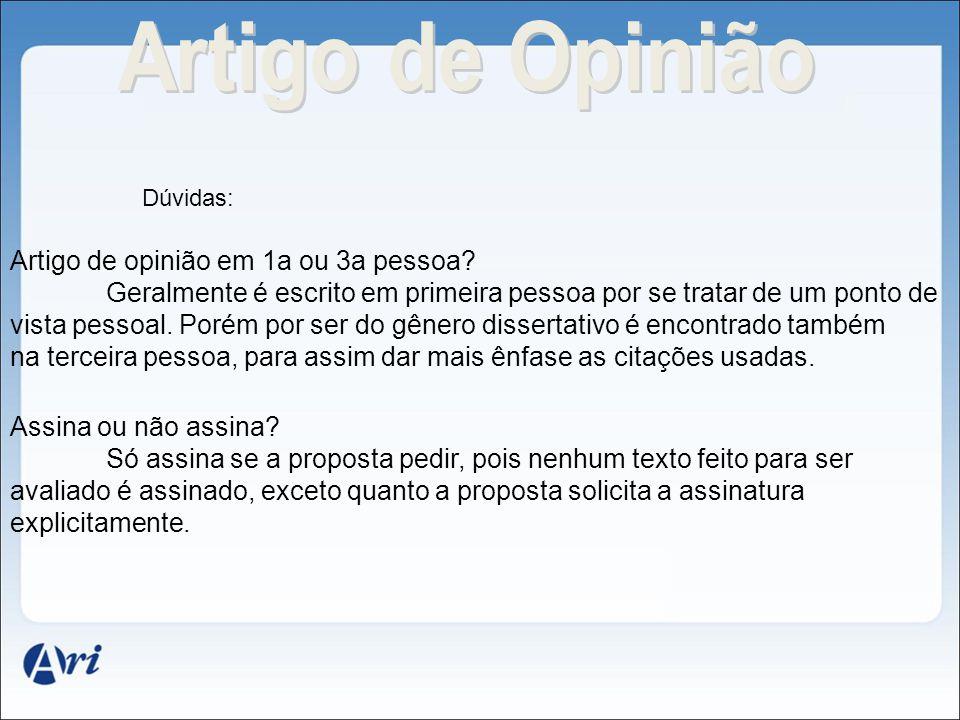 Artigo de Opinião Artigo de opinião em 1a ou 3a pessoa