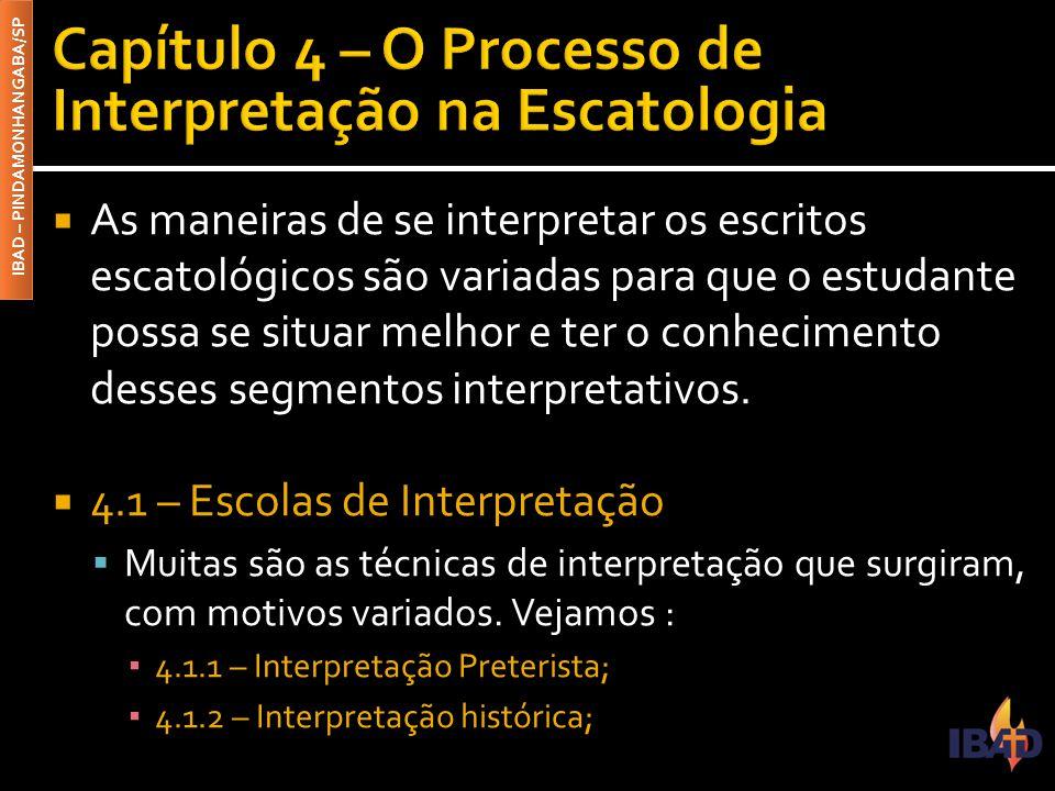 Capítulo 4 – O Processo de Interpretação na Escatologia