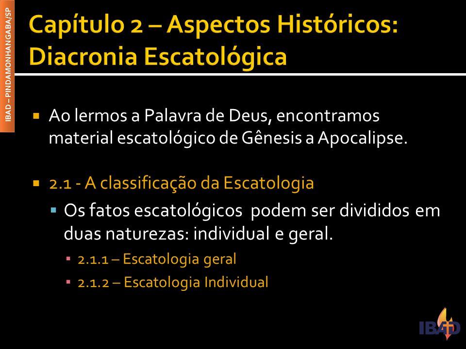 Capítulo 2 – Aspectos Históricos: Diacronia Escatológica