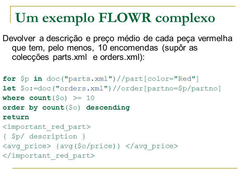 Um exemplo FLOWR complexo