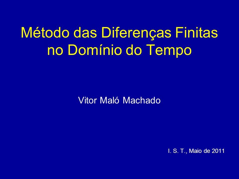 Método das Diferenças Finitas no Domínio do Tempo