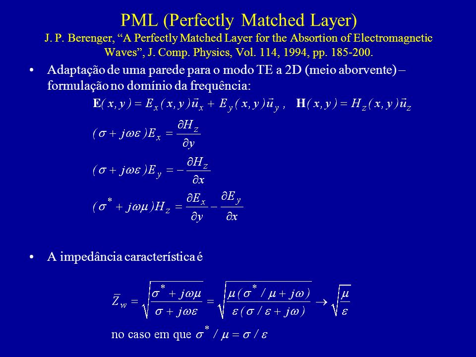 PML (Perfectly Matched Layer) J. P