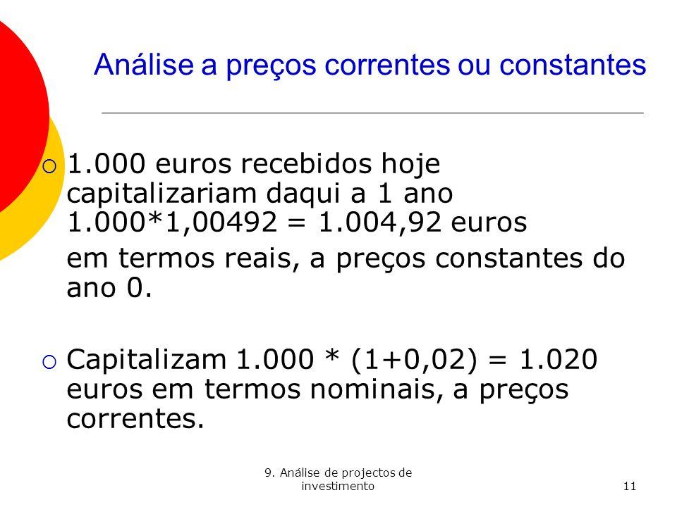Análise a preços correntes ou constantes