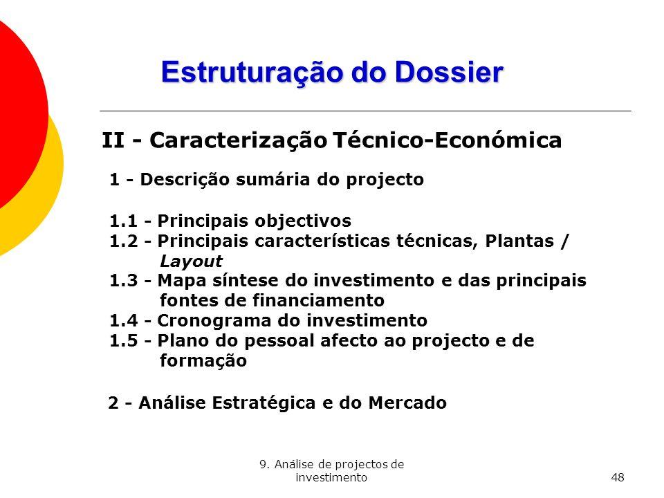 Estruturação do Dossier II - Caracterização Técnico-Económica