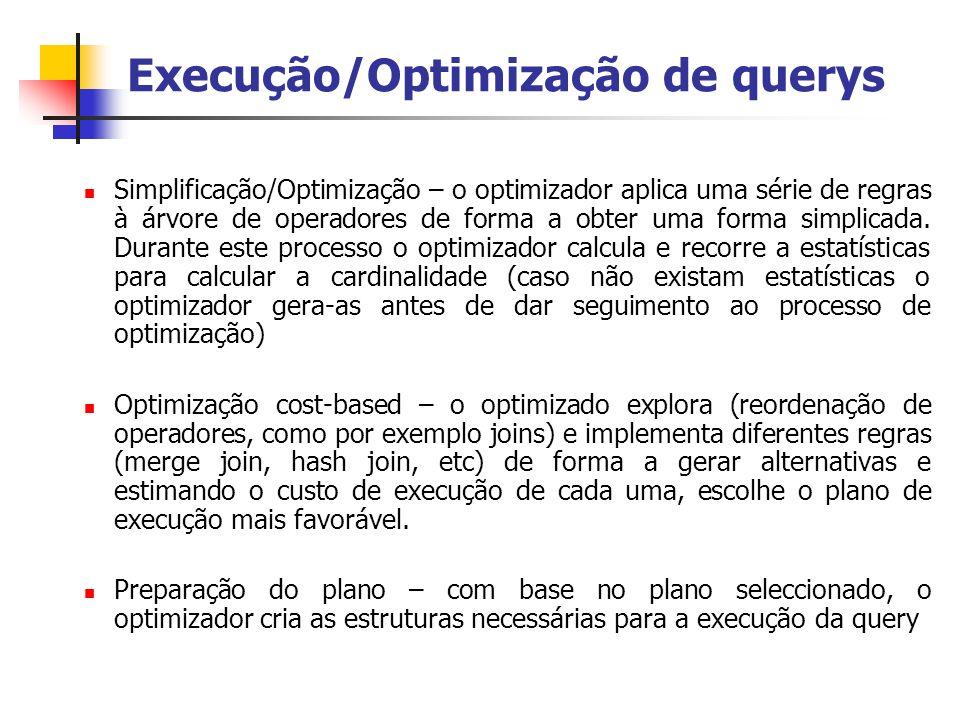 Execução/Optimização de querys