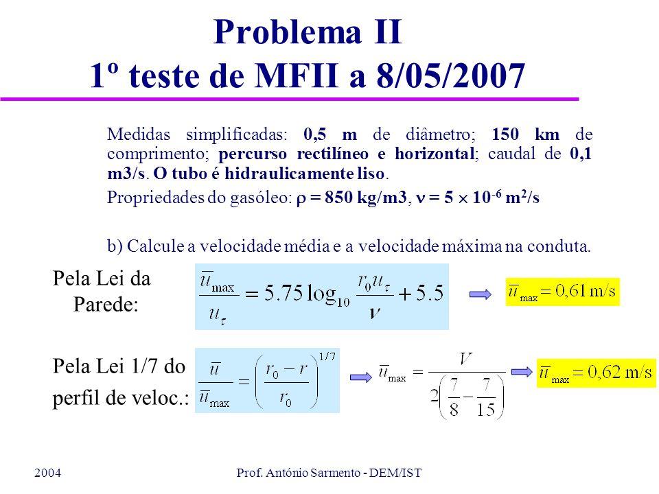 Problema II 1º teste de MFII a 8/05/2007