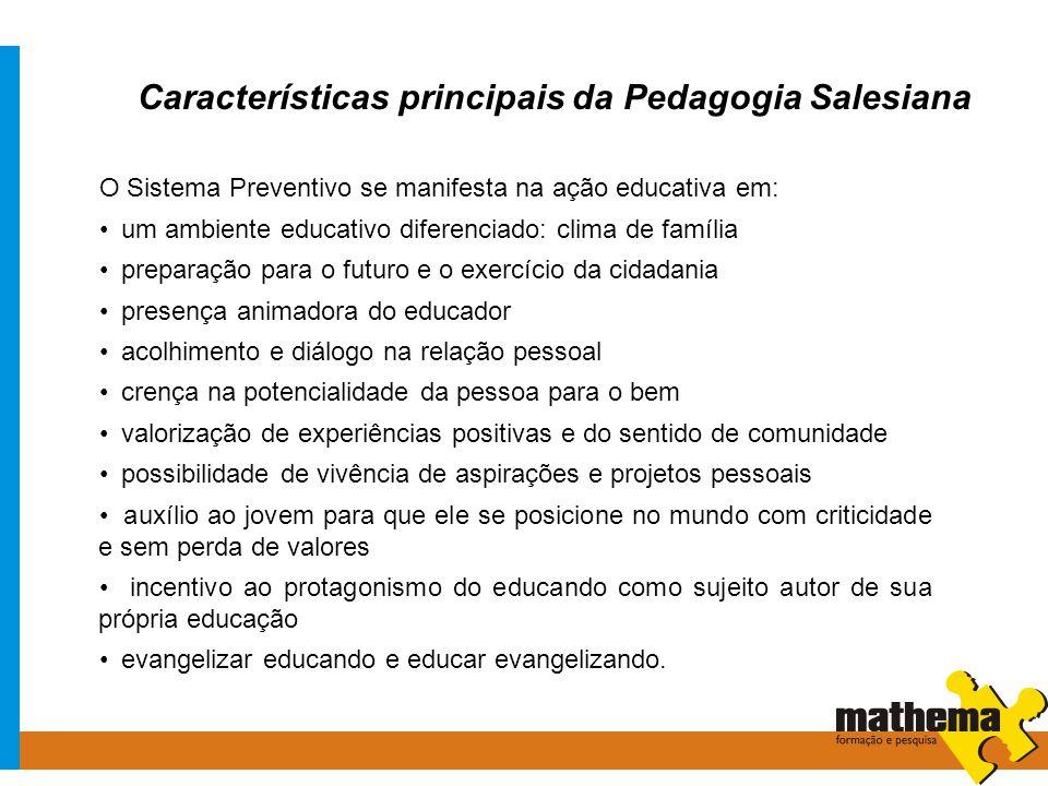 Características principais da Pedagogia Salesiana