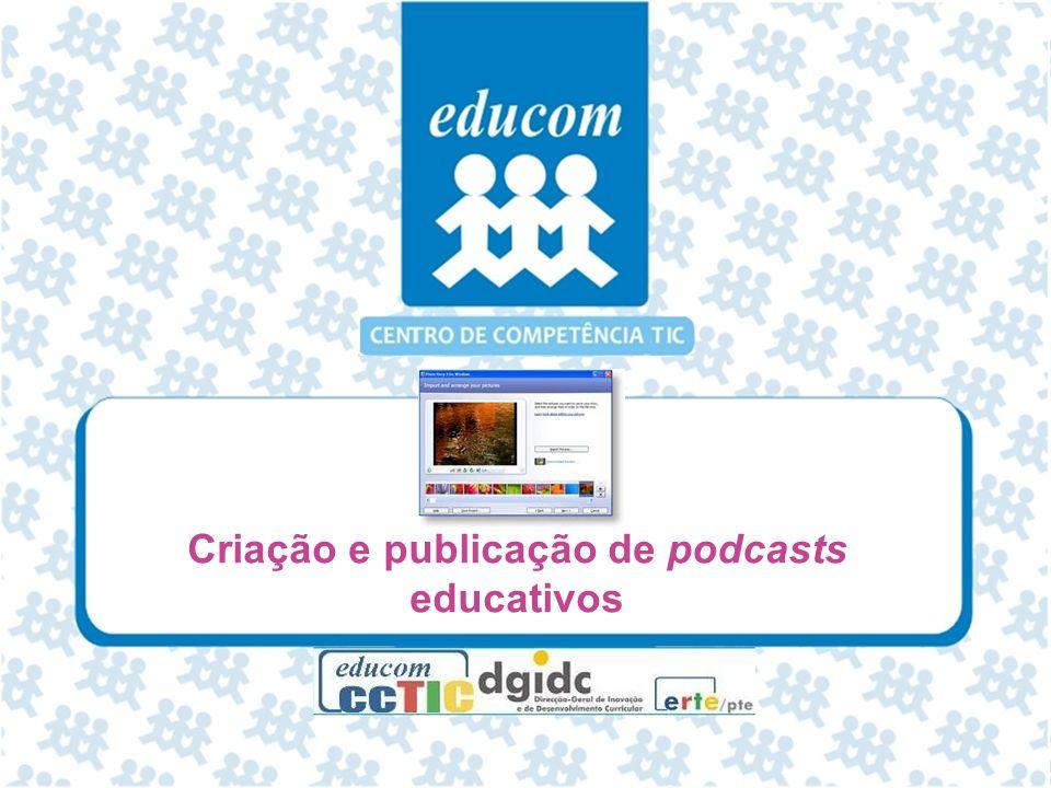 Criação e publicação de podcasts educativos