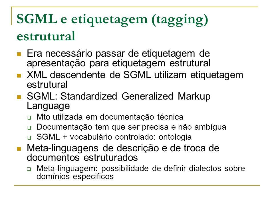 SGML e etiquetagem (tagging) estrutural