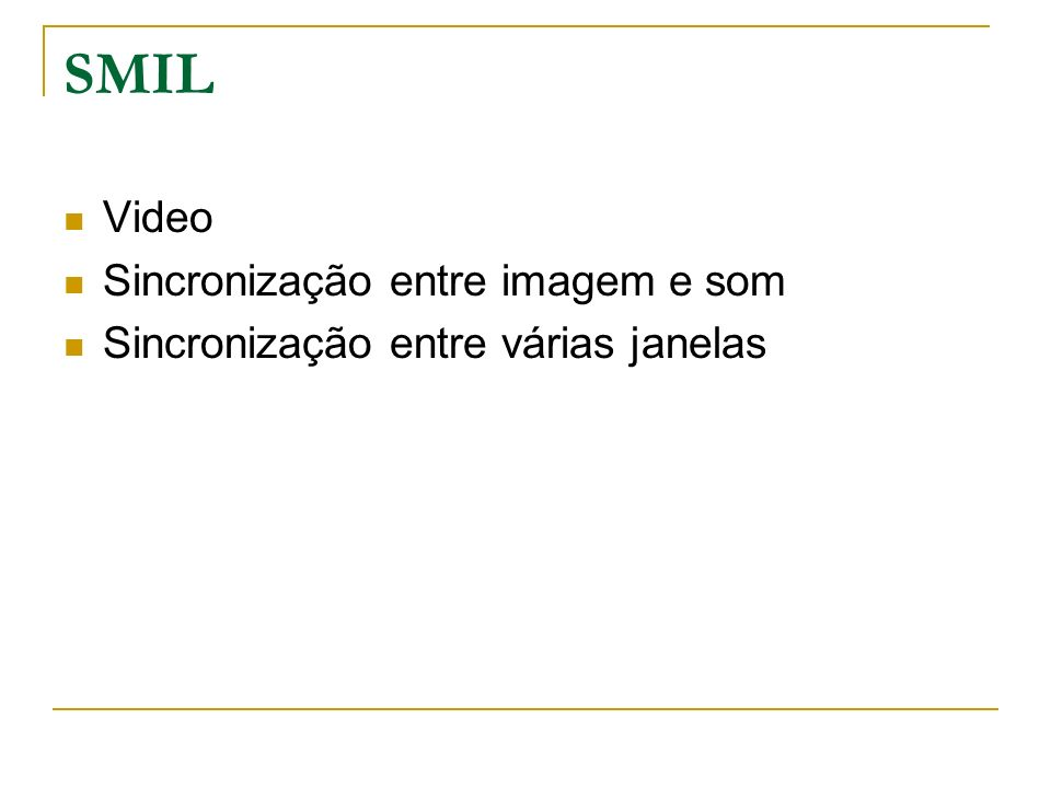SMIL Video Sincronização entre imagem e som