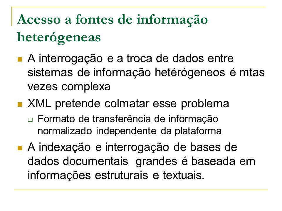 Acesso a fontes de informação heterógeneas