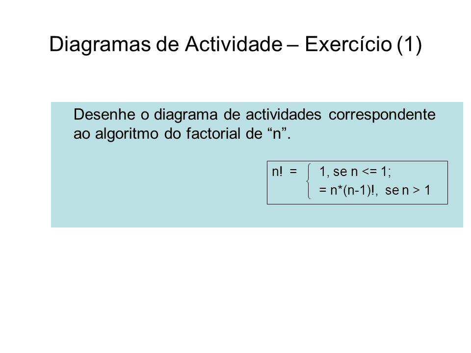 Diagramas de Actividade – Exercício (1)