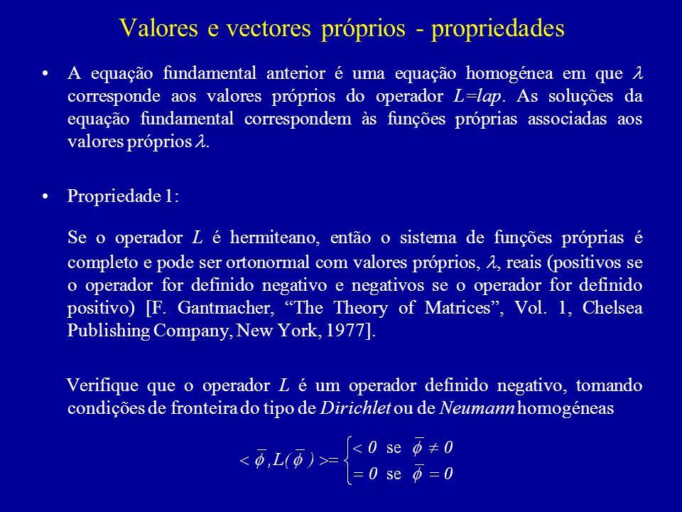 Valores e vectores próprios - propriedades