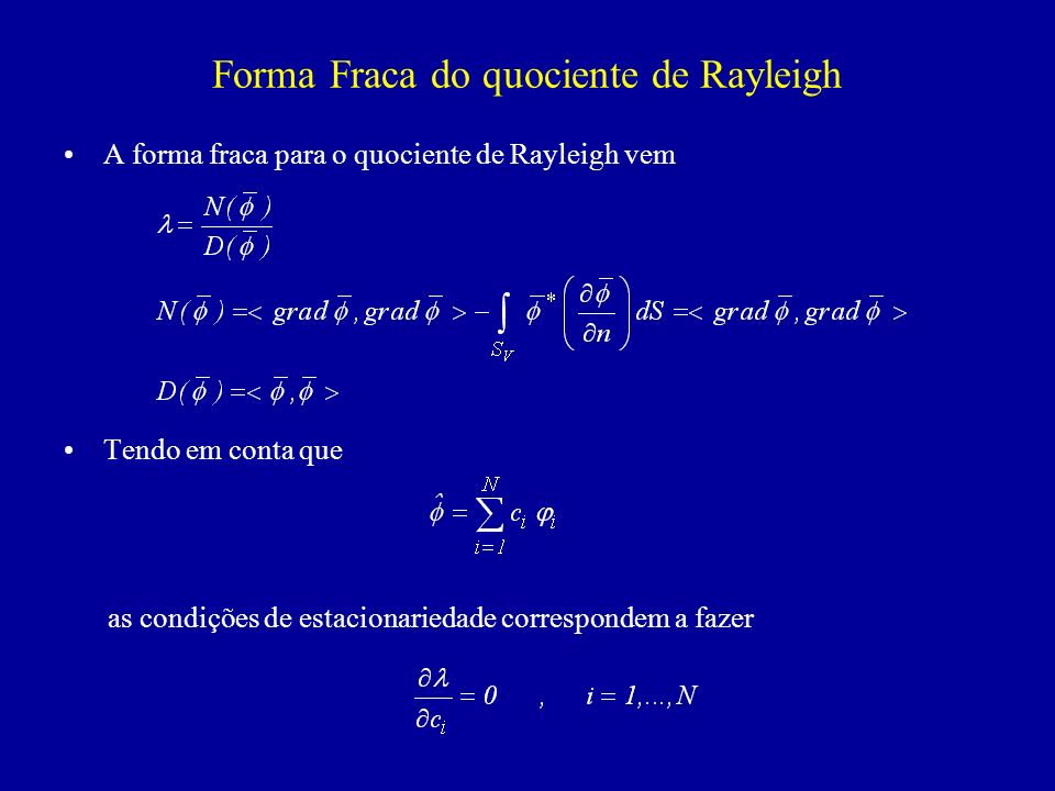 Forma Fraca do quociente de Rayleigh
