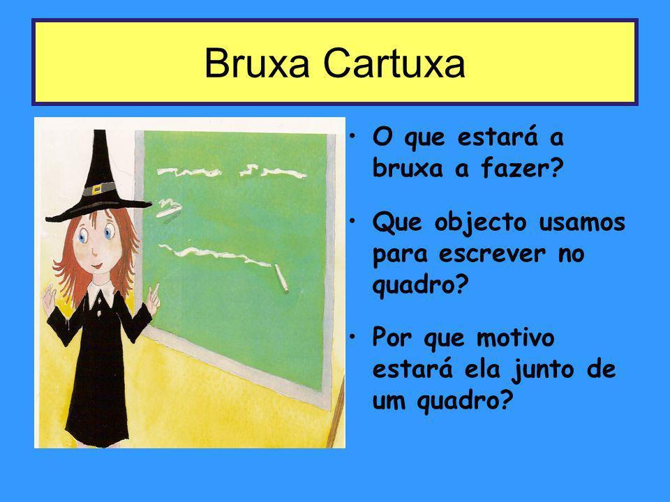 Bruxa Cartuxa O que estará a bruxa a fazer