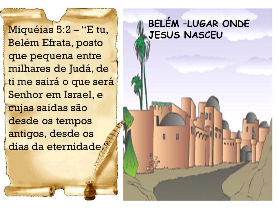 BELÉM –LUGAR ONDE JESUS NASCEU