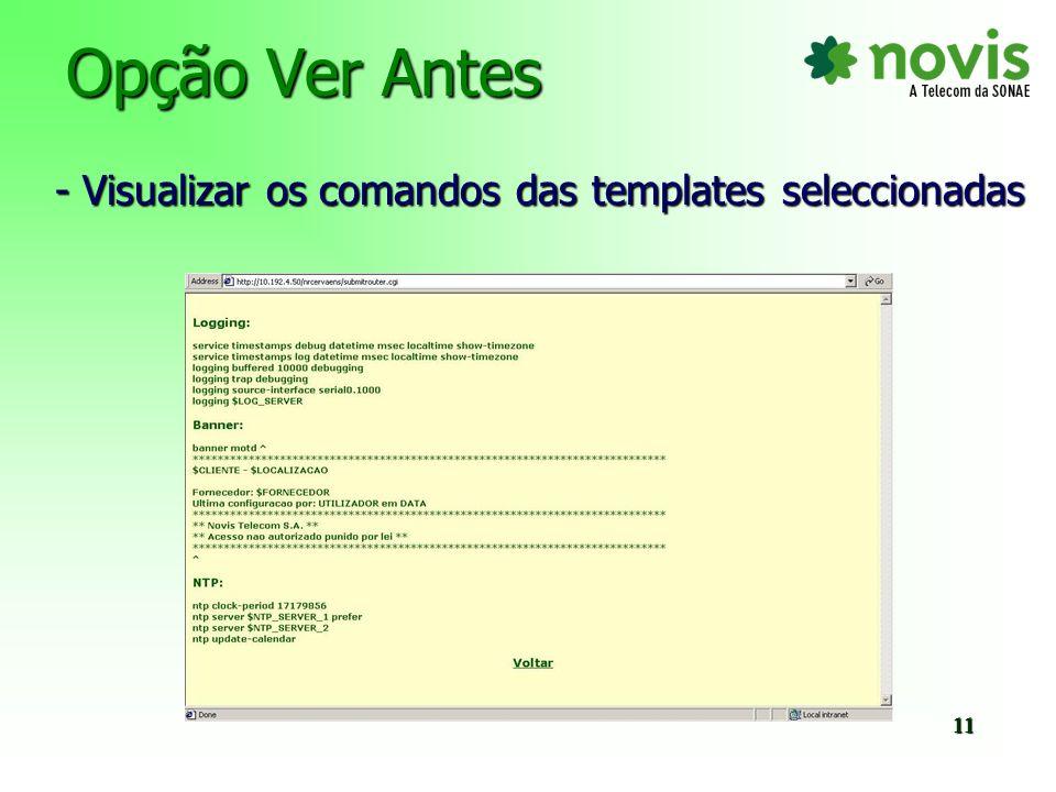 Opção Ver Antes - Visualizar os comandos das templates seleccionadas