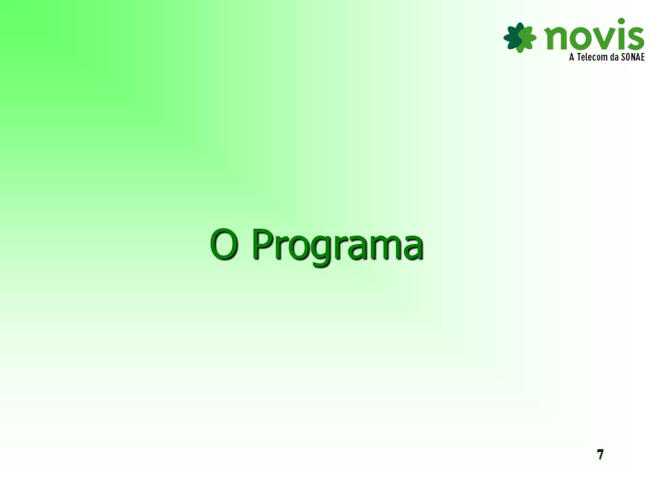 O Programa 7