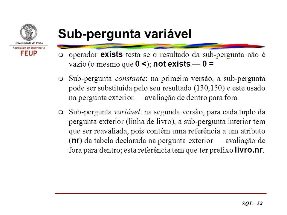 Sub-pergunta variável