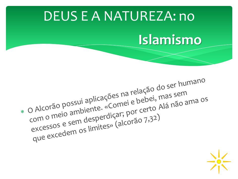 DEUS E A NATUREZA: no Islamismo