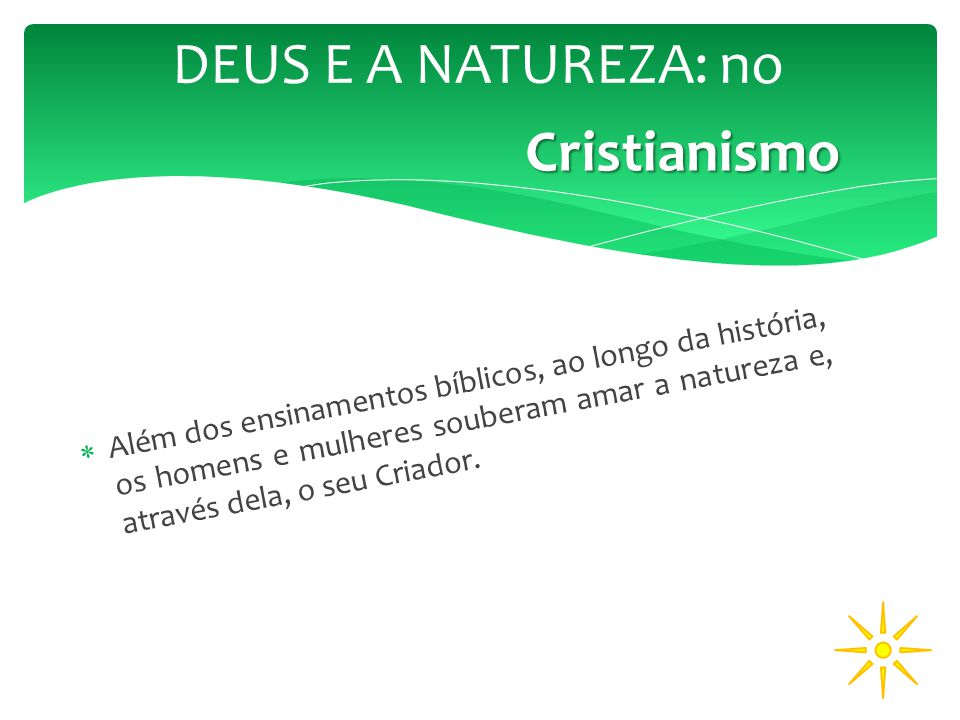 DEUS E A NATUREZA: no Cristianismo