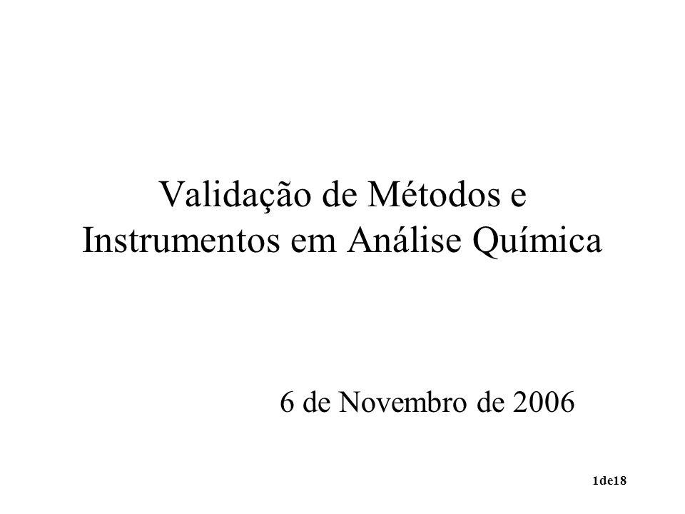 Validação de Métodos e Instrumentos em Análise Química