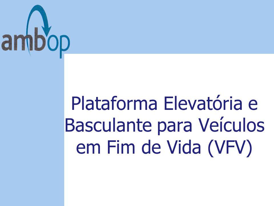 Plataforma Elevatória e Basculante para Veículos em Fim de Vida (VFV)