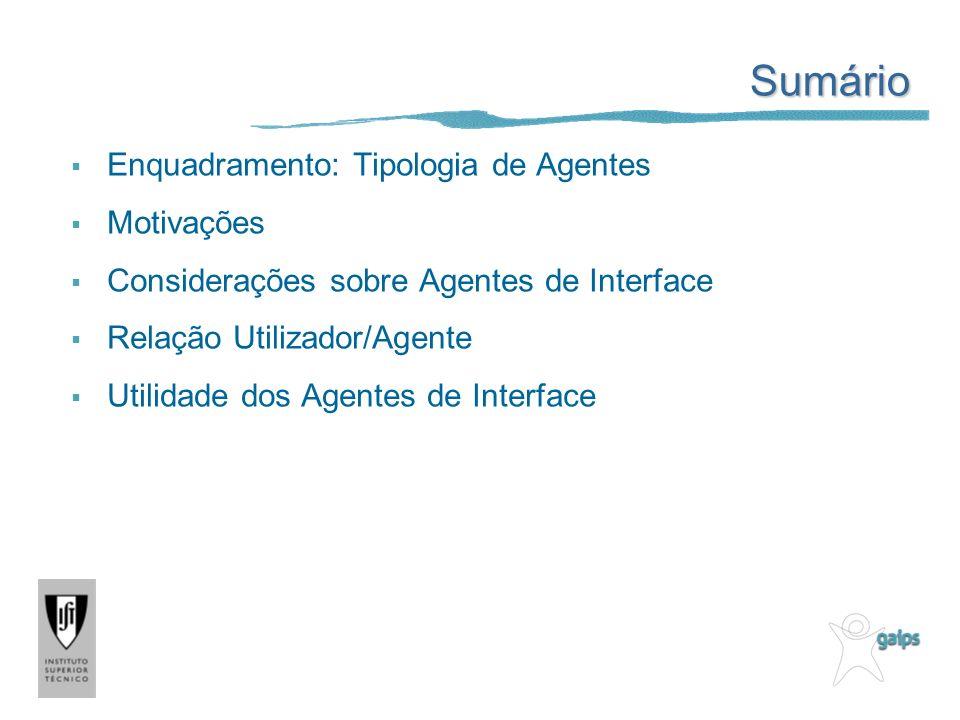 Sumário Enquadramento: Tipologia de Agentes Motivações